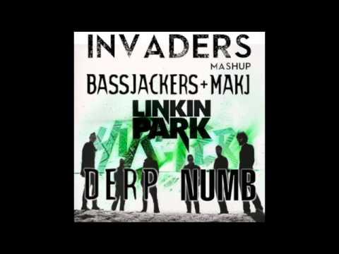 Makj & Bassjakers Vs Linkin Park - Derp Vs Numb (Invaders Mashup)