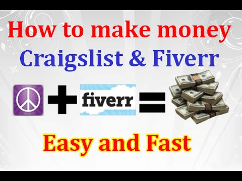 How to make money with craigslist and fiverr easy and fast youtube