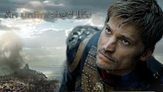 Jaime Lannister | An Unfinished Life