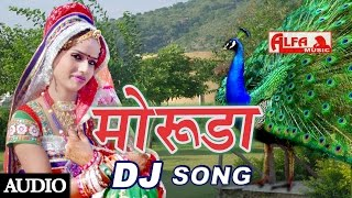 Rajasthani DJ Song Moruda | Alfa Music & Films | Rajasthani Song 2015