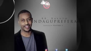 vuclip K8 Kavuyo - Ndaguprefera (Official Audio)
