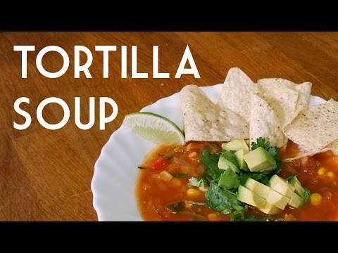 SOPA DE TORTILLA VEGAN TORTILLA SOUP RECIPE