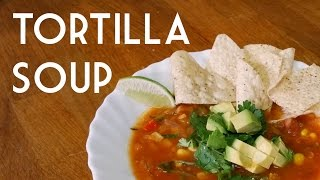 SOPA DE TORTILLA  Vegan Tortilla Soup Recipe