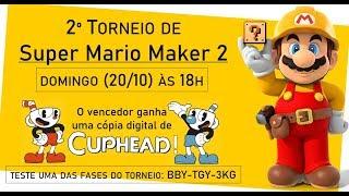 2º TORNEIO DE SUPER MARIO MAKER 2 – Vídeo de anúncio