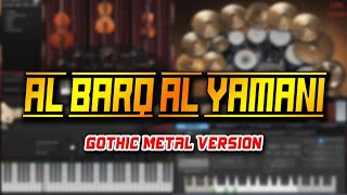 Al Barq Al Yamani (Gothic Metal Version)