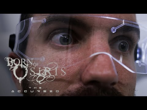 BORN OF OSIRIS - The Accursed (Official Music Video)