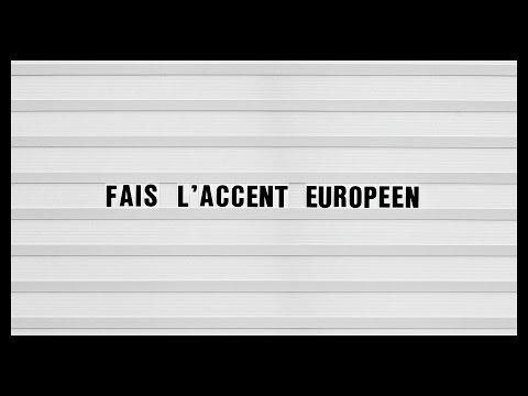 FAIS L'ACCENT EUROPEEN