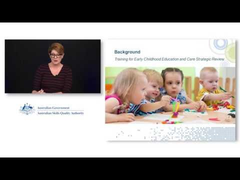 Early Childhood Education and Care webinar, 6 October 2016 - ASQA and SkillsIQ
