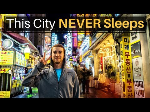 This City NEVER Sleeps (SEOUL, SOUTH KOREA)