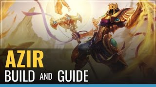 Azir Build and Guide - League of Legends