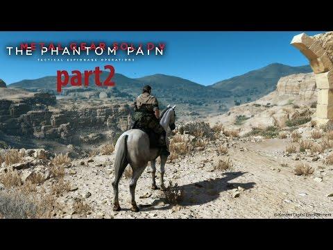 Metal Gear Solid V: The Phantom Pain Part 2