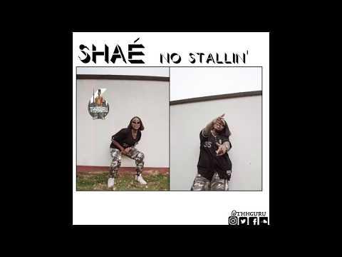 Shaé - No Stallin' [Prod. Thomas Crager]