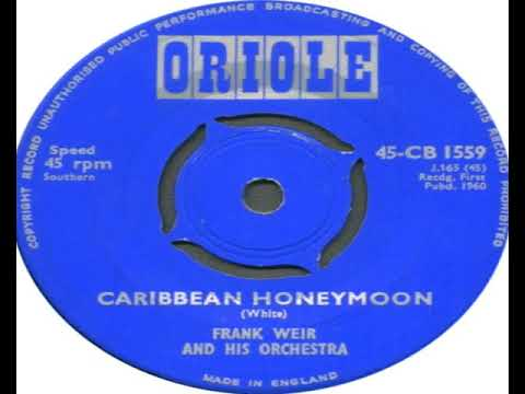 Frank Weir And His Orchestra   Caribbean Honeymoon 1960