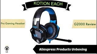 Aliexpress Products Unboxing | KOTION Each G2000 - Pro Gaming Headset Review (Bangla)