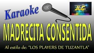MADRECITA CONSENTIDA -Karaoke- Los Players de Tuzantla