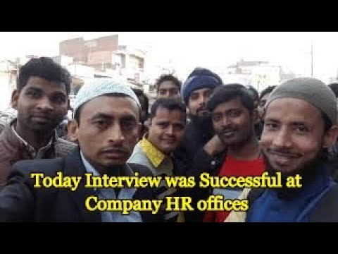 Today Interview was at my offices in Jaunpur