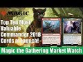 MTG Market Watch: Top 10 Most Valuable Commander 2018 Cards at Launch