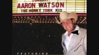 Watch Aaron Watson The Honky Tonk Kid video