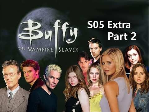 Buffy, the Vampier Slayer - S05 Behind The Scenes - part 2 / 2