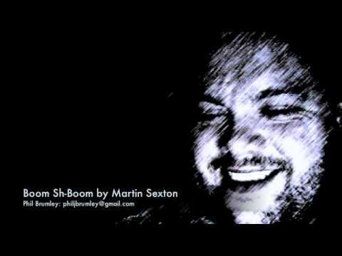 Boom Sh-Boom by Martin Sexton