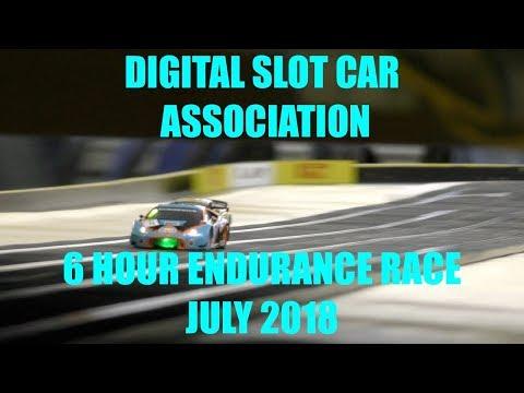 Digital Slot car 6 Hour Endurance GT3 JULY 2018