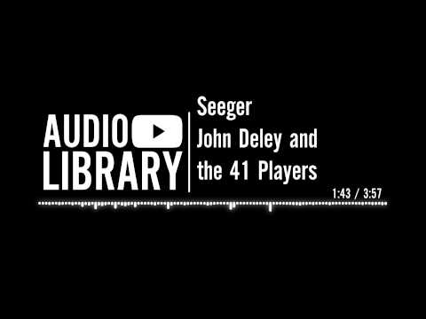 Seeger - John Deley and the 41 Players