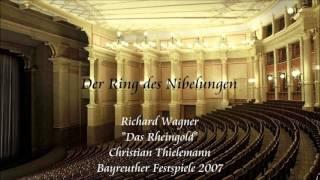 "Wagner: ""Das Rheingold"" - Thielemann (Bayreuth 2007)"
