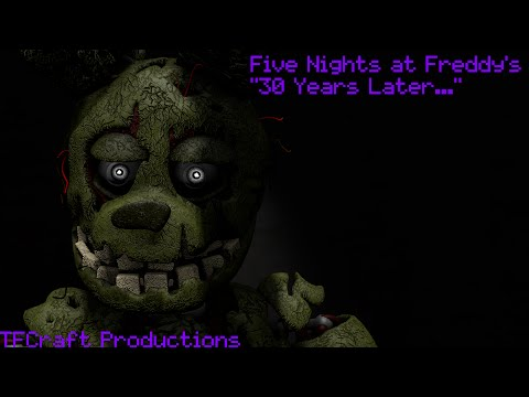 [SFM] Five Nights at Freddy's 3 - 30 Years Later...