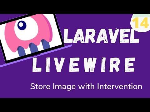 14  Laravel Livewire   Store Image Using Intervention