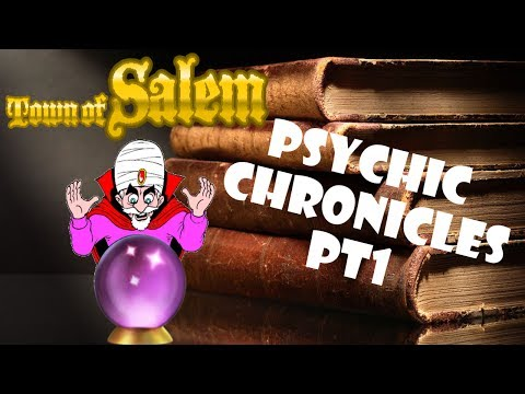Town of Salem: Psychic MUST Be Unique | Psychic Chronicles Pt1