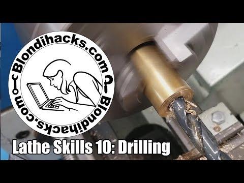 Metal Lathe Tutorial 10: Drilling