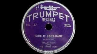 Willie Love - Take It Easy Baby