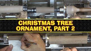 Christmas Tree Ornament, Part 2