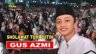 Download Mp3 Sholawat Turi Putih ~  Gus Azmi Semeriah Hari Santri 2019