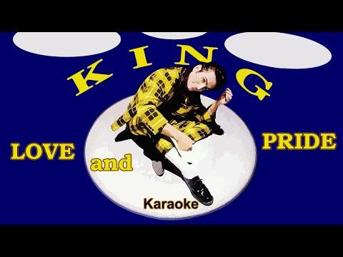 King - Love and Pride  (Karaoke Video)
