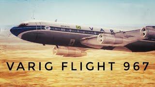 """""""Million Dollar Mystery"""" (Varig Flight 967)"""