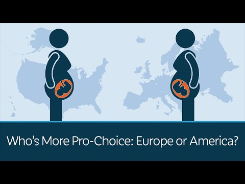 Who's More Pro-Choice: Europe or America?