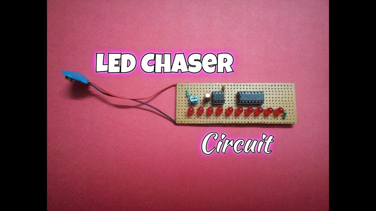 How To Make LED Chaser Circuit Using 555 Timer IC And 4017 IC ...