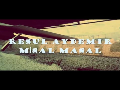 Resul Aydemir MİSAL MASAL Lyrics