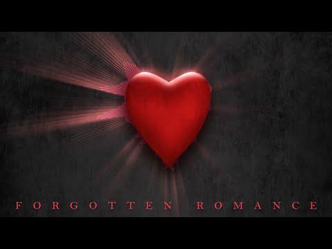 ROMANTIC MUSIC - SUSPENSE MUSIC - Forgotten Romance