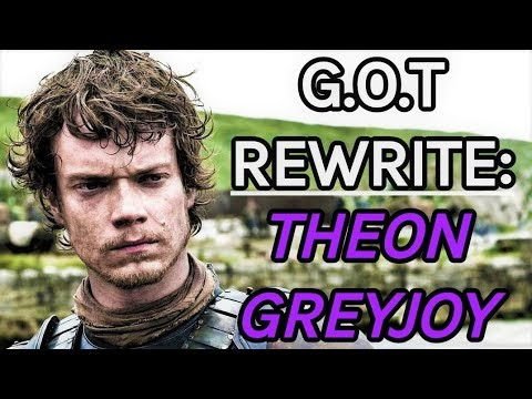 Game Of Thrones Rewrite - Episode 8: Theon Greyjoy