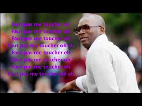 SINGUILA Faut pas me toucher lyrics