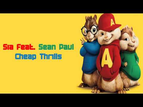 Sia Feat  Sean Paul   Cheap Thrills Chipmunk...