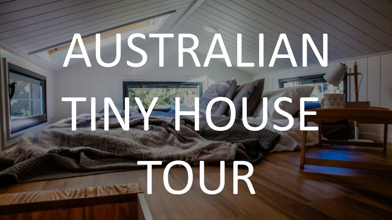 Australian Tiny House Tour Youtube