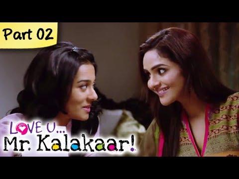 Love U...Mr. Kalakaar! - Part 02/09 - Bollywood Romantic Hindi Movie -  Tusshar Kapoor, Amrita Rao
