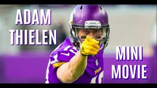 Adam Thielen: The Movie