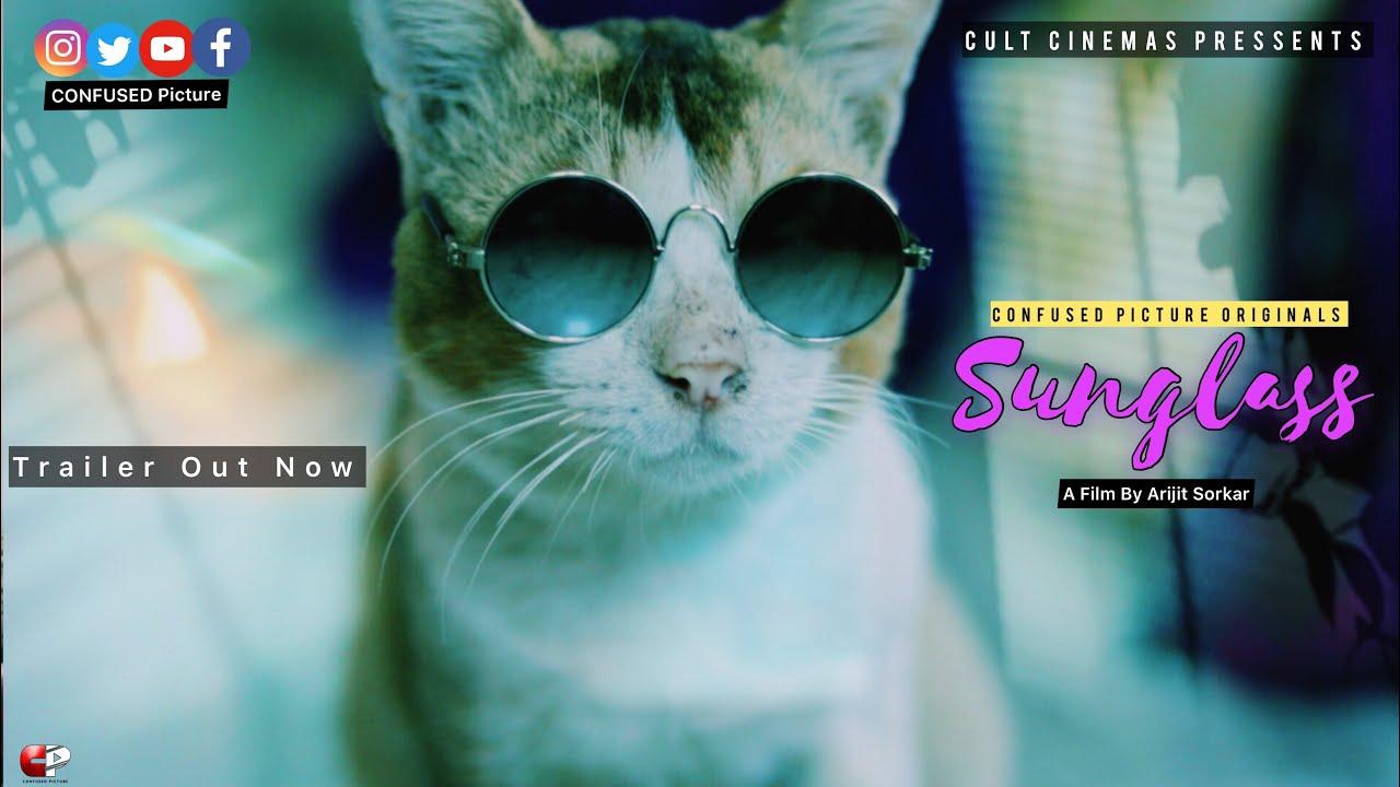 Sunglass   Official Trailer   An Independent Short Film By Arijit Sorkar  Aryann , Arun Mukherjee