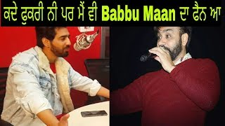 Maninder Butter Talking About Babbu Maan | Must Watch