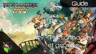 [Débuter sur RPG Maker MV] #09 - Personnages et Groupe