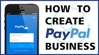 How to Create a PayPal Business Account in Pakistan 2018